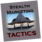 Stealth Marketing Tactics